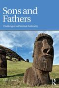 Sons and Fathers : Challenges to Paternal Authority