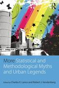 More Statistical and Methodological Myths and Urban Legends