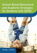 School-Based Behavioral and Academic Strategies for Students with ADHD (DVD  Workshop Series...
