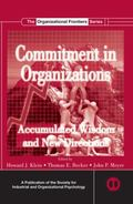 Commitment in Organizations : Accumulated Wisdom and New Directions