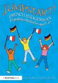 Jumpstart French and German : Engaging Activities for Ages 7-12
