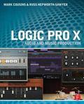 Logic Pro X : Audio and Music Production