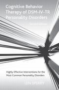 Cognitive Behavior Therapy of DSM-IV-TR Personality Disorders : Highly Effective Interventio...