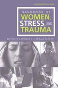 Handbook of Women, Stress and Trauma