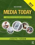 Media Today 2010 Update and Key Readings in Media Today, Academic Package: Media Today: An I...
