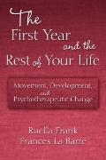 The First Year of the Rest of Your Life: Foundational Movement Analysis