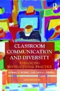 Classroom Communication and Diversity: Enhancing Instructional Practice (Routledge Communica...