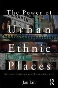 Power of Ethnic Places : Cultural Heritage and Community Life