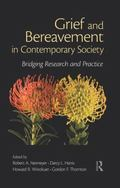 Grief and Bereavement in Contemporary Society : Bridging Research and Practice