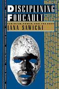 Disciplining Foucault Feminism, Power and the Body