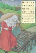 Women's Lives in Medieval Europe A Sourcebook