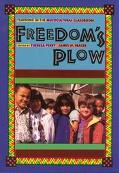 Freedom's Plow Teaching in the Multicultural Classroom