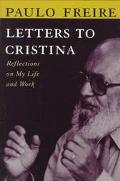 Letters to Cristina: Reflection on My Life and Work