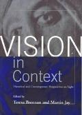 Vision in Context Historical and Contemporary Perspectives on Sight