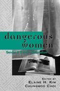 Dangerous Women Gender and Korean Nationalism