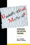 Unauthorized Methods Strategies for Critical Teaching