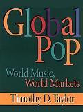 Global Pop World Music, World Markets