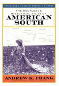 Routledge Historical Atlas of the American South