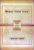 Women Claim Islam Creating Islamic Feminism Through Literature