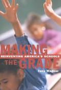 Making the Grade Reinventing America's Schools