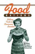 Food Nations Selling Taste in Consumer Societies