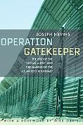 Operation Gatekeeper The Rise of the