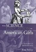 Science Education of American Girls A Historical Perspective