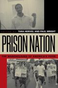 Prison Nation The Warehousing of America's Poor