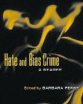 Hate and Bias Crime A Reader