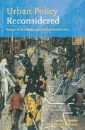 Urban Policy Reconsidered Dialogues on the Problems and Prospects of American Cities