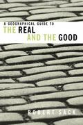 Geographical Guide to the Real and the Good