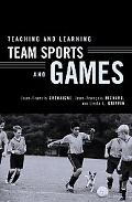 Teaching And Learning Team Sports And Games