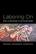 Laboring On Birth In Transition in the United States