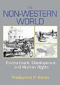 Non-Western World Environment, Development and Human Rights