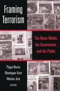 Framing Terrorism The News Media, the Government and the Public