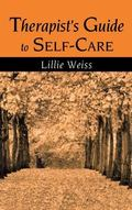 Therapists Guide to Self-Care