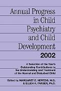 Annual Progress in Child Psychiatry and Child Development 2002