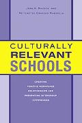 Culturally Relevant Schools Creating Positive Workplace Relationships and Preventing Intergr...