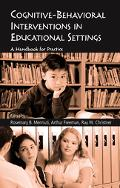 Cognitive-Behavioral Interventions In Educational Settings A Handbook For Practice