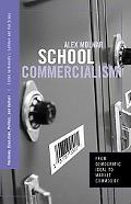 School Commercialism From Democratic Ideal to Market Commodity