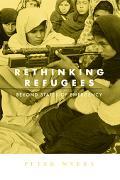 Rethinking Refugees Beyond States Of Emergency Beyond States Of Emergency
