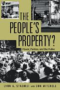 People's Property? Power, Politics, and the Public