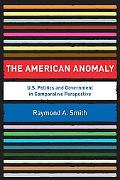 American Anomaly A Comparative View of the U.s. Political System