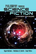 Philosophy Through Science Fiction: a coursebook with readings, Vol. 1