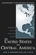 United States and Central America Geopolitical Realities and Regional Fragility