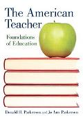American Teacher: Foundations of Education