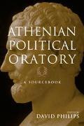 Athenian Political Oratory 16 Key Speeches