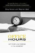 Office Hours Activism And Change In The Academy