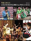 Concise Garland Encyclopedia World Mus