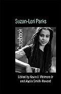 Suzan Lori-parks A Casebook